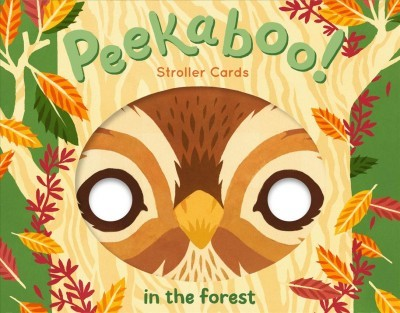 Peekaboo! Stroller Cards : In the Forest