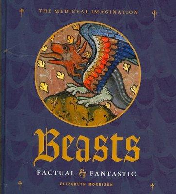Beasts Factual & Fantastic