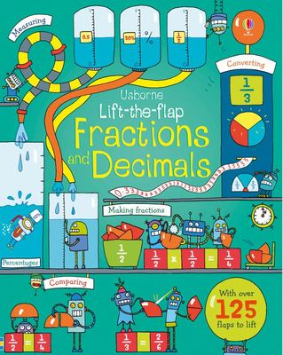 Fractions and Decimals (Usborne Lift-the-Flap Board Book)