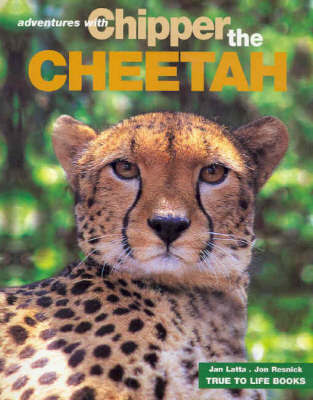 Chipper the Cheetah - True to Life Adventures