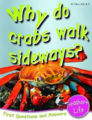 Seashore Life: Why Do Crabs Walk Sideways? (First Questions and Answers)