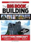 Big Book of Minecraft: The Unofficial Guide to Minecraft & Other Building Games