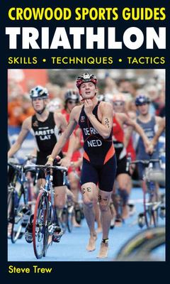 Triathlon : Skills, Techniques, Tactics