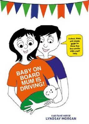 Baby on Board: Mum is Driving
