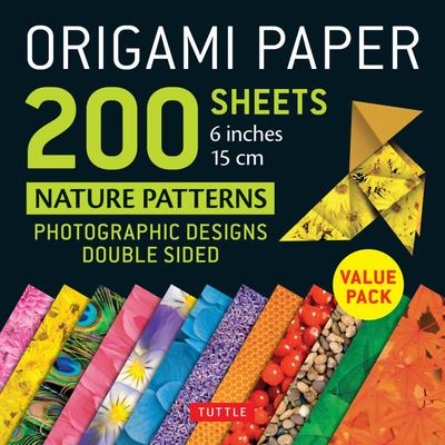 Origami Paper 200 Sheets Nature Patterns 6 inches 15 cm: Photographic Designs from Nature