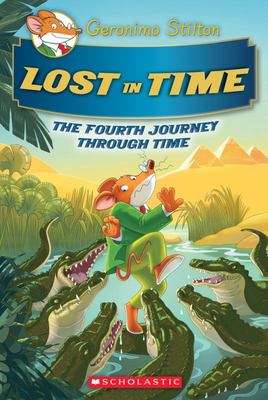 Lost in Time (Geronimo Stilton: Journey Through Time #4)