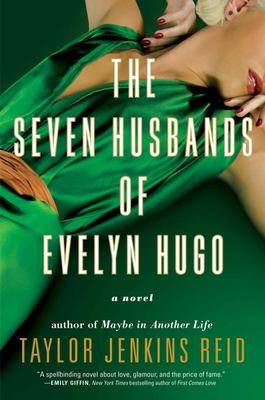 The Seven Husbands of Evelyn Hugo: A Novel (HB)