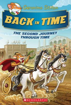 Back In Time (Geronimo Stilton: Journey Through Time #2)