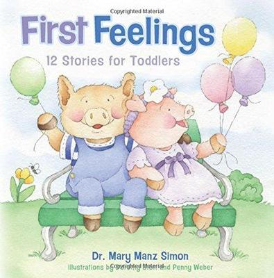 First Feelings 12 Stories for Toddlers (Padded book)