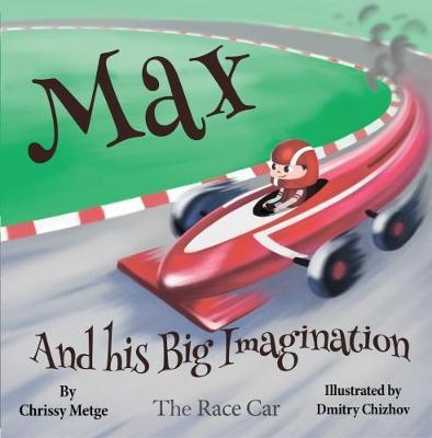 Max and His Big Imagination: The Race Car