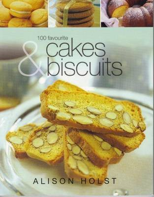 100 Favourite Cakes and Biscuits