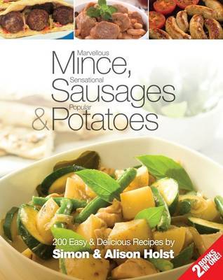 Marvellous Mince, Sensational Sausages & Popular Potatoes 2 in 1