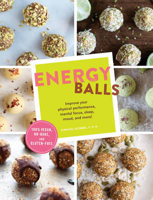 Energy Balls: Improve your physical performance, mental focus