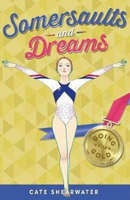 Going for Gold (Somersaults & Dreams #3)