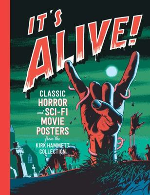 It's Alive! Classic Horror & Sci-Fi Movie Posters