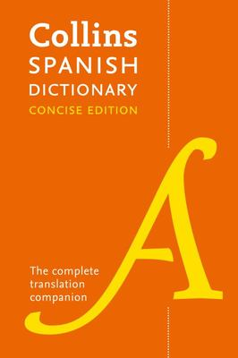 Collins Spanish Dictionary Concise Edition: 9th Edition