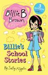 Billie's School Stories! (Billie B Brown Bind-Up)