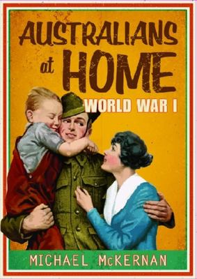 Australians at Home: World War I