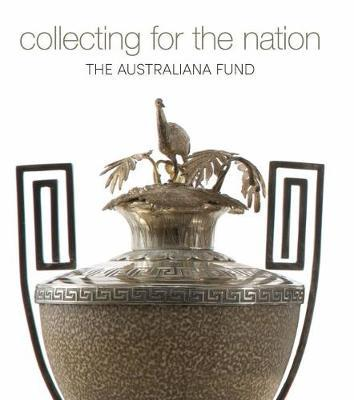 Collecting for the Nation: The Australiana Fund