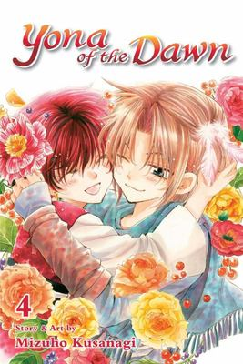 Yona of the Dawn 4 : Shojo Beat Edition