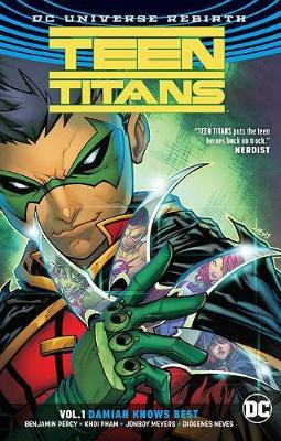 Teen Titans Vol. 1: Damian Knows Best (DC Universe Rebirth)