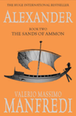 Alexander: The Sands of Ammon 2/3