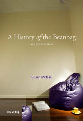 A HISTORY OF THE BEANBAG AND OTHER STORI