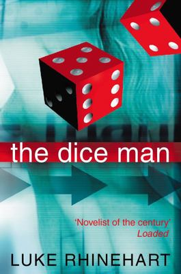 The Dice Man (Dice Man #1)