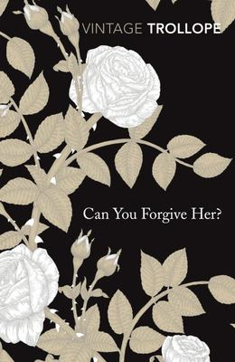 Can You Forgive Her?: Vintage Classic