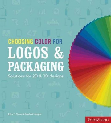Choosing Color for Logos and Packaging : Solutions for 2D and 3D Designs