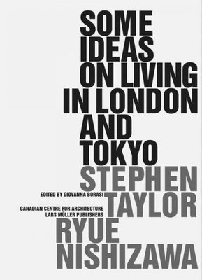 Some Ideas for Living in London and Tokyo