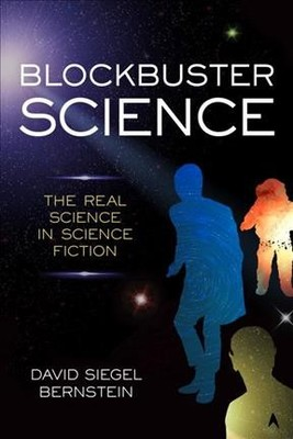 Blockbuster Science : The Real Science in Science Fiction