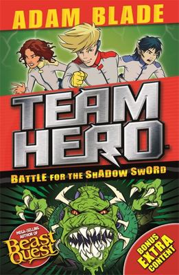 Battle for the Shadow Sword (Team Hero #1)