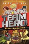 Reptile Reawakened (Team Hero #3)