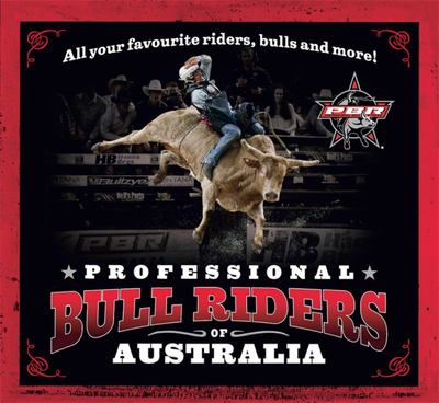 Professional Bull Riders of Australia - All Your Favourite Riders, Bulls and More!