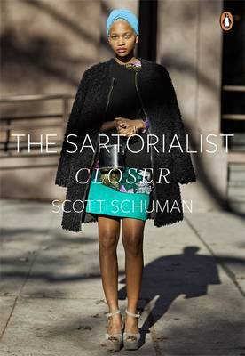 The Sartorialist: Closer (Volume 2)