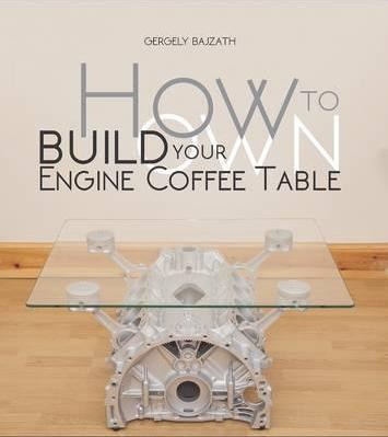 How to Build Your Own Engine Coffee Table