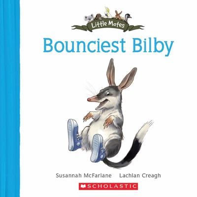 The Bounciest Bilby (Little Mates #2)