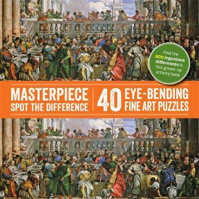 Spot the Difference Masterpieces: 40 Eye-Bending Fine Art Puzzles