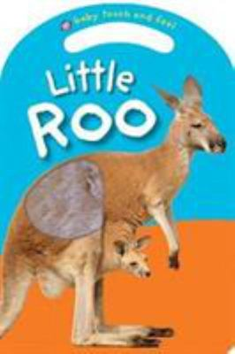 Little Roo (Baby Touch and Feel)