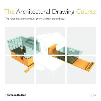 The Architectural Drawing Course: The hand drawing techniques every architect should know