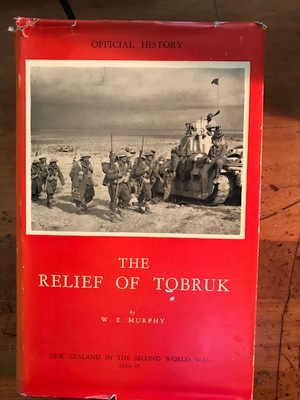 Official History of NZ in the Second World War - The Relief of Tobruk