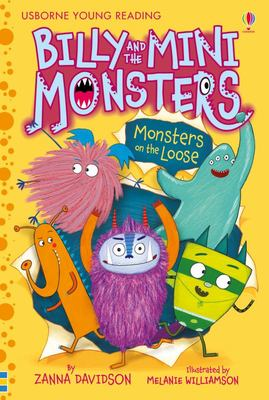 Monsters on the Loose (Billy and the Mini Monsters #2)