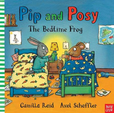The Bedtime Frog (Pip and Posy)