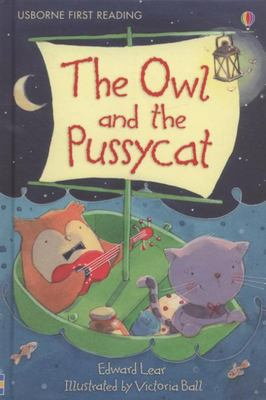 The Owl and the Pussycat (Usborne First Reading Level 4)