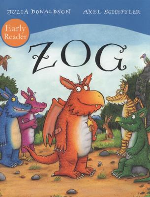 Zog (Early Reader)