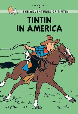 Tintin in America (The Adventures of Tintin #3)