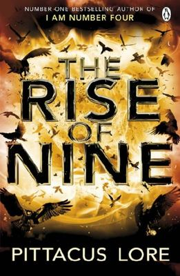 The Rise of Nine (#3 The Lorien Legacies)