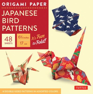 Origami Paper : Japanese Bird Patterns: Perfect for Small Projects or the Beginning Folder