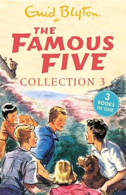 The Famous Five Collection (#7-9 Bindup)